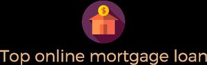 Top Online Mortgage Loan